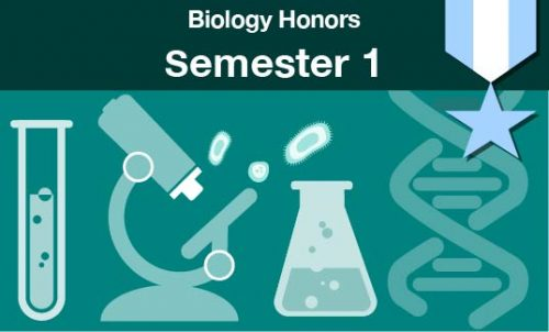 biology honors Semester one