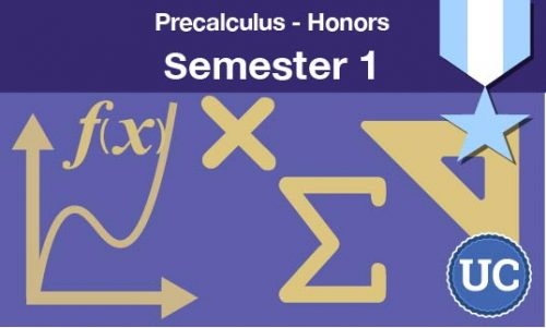 Precalculus Honors Semester one