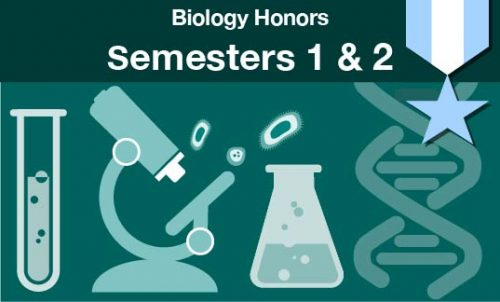 biology honors Semester one and two