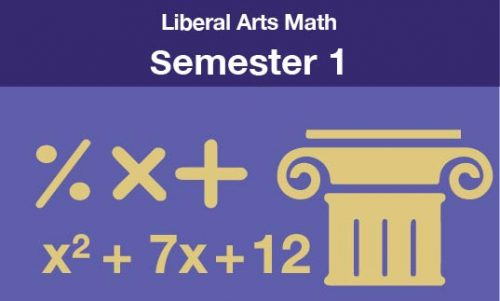 Liberal Arts Math Semester one