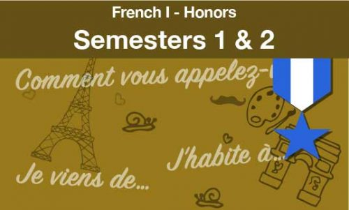 French one Honors Semesters one and two