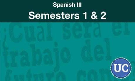 Spanish three Semesters one and two