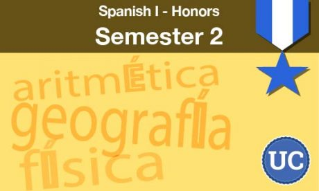 Spanish one Honors Semester two