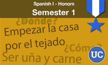 Spanish one Honors Semester one