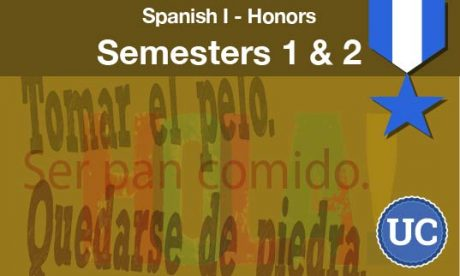 Spanish one Honors Semesters one and two