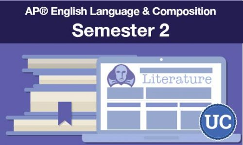 UC approved AP® English Language & Composition Semester two