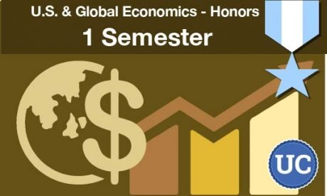 U.S. and Global Economics Honors a one semester course