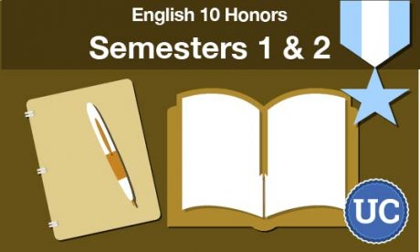 UC approved English 10 - Honors semesters one and two