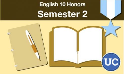 UC approved English 10 - Honors Semester two