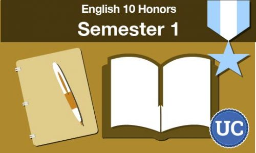 UC approved English 10 - Honors Semester one