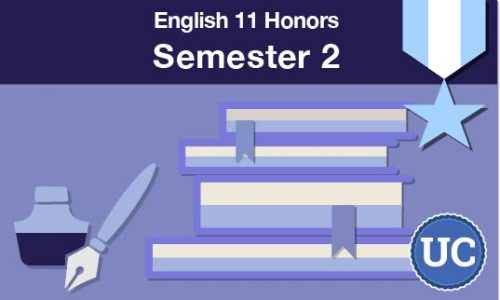 UC approved English 11 honors Semester two