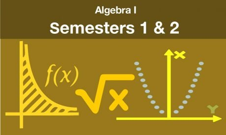 algebra 1 Semesters one and two