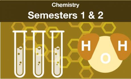 chemistry Semesters one and two