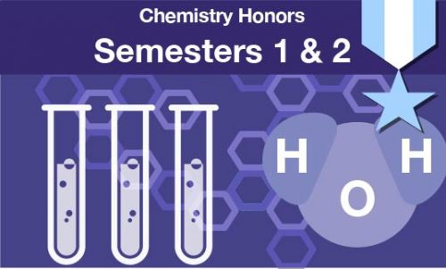 chemistry honors Semesters one and two