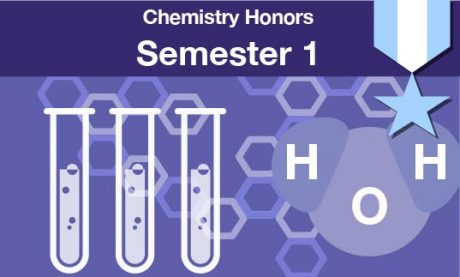 chemistry honors Semester one