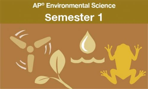 AP® Environmental Science Semester one