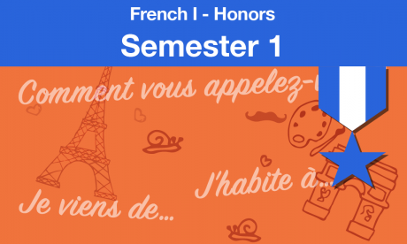 french 1-honors Semester one