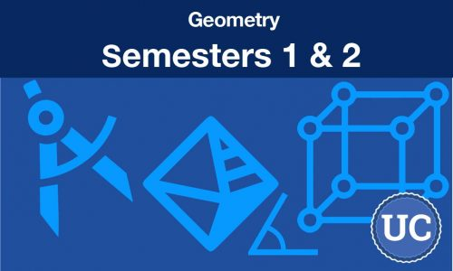 Geometry Semesters one and two
