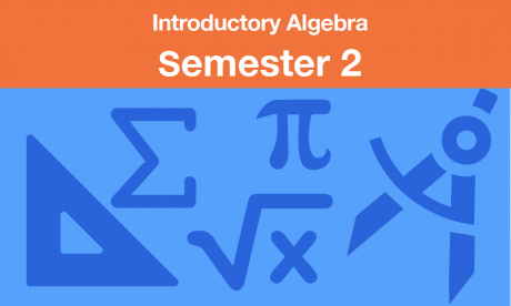 introductory algebra Semester two