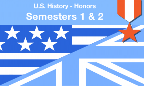 US history honors course Semesters one and two