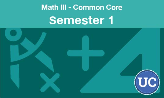 math three common core Semester one