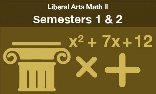 liberal arts math 2 Semesters one and two
