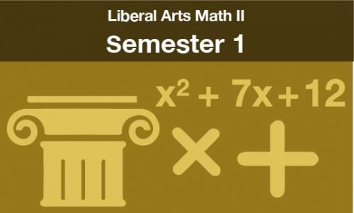 liberal arts math 2 Semester one