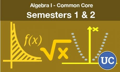Algebra one common core Semesters one and two