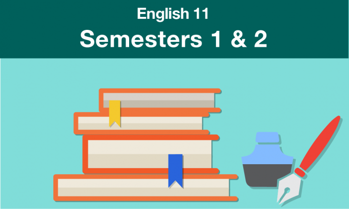english 11 Semesters one and two