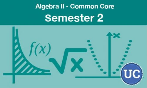 Algebra two common core semester two