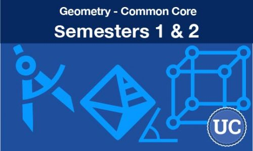 Geometry common core Semesters one and two