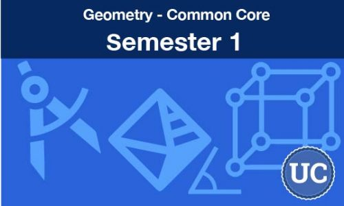 Geometry common core Semester one