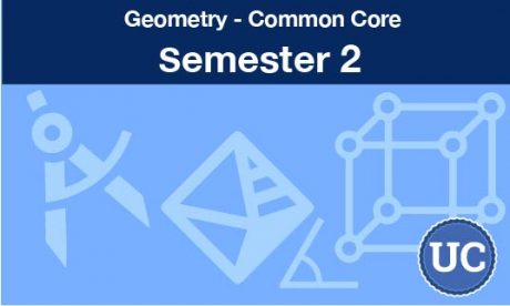 Geometry common core Semester two
