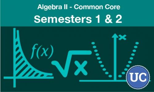 Algebra two common core semesters one and two