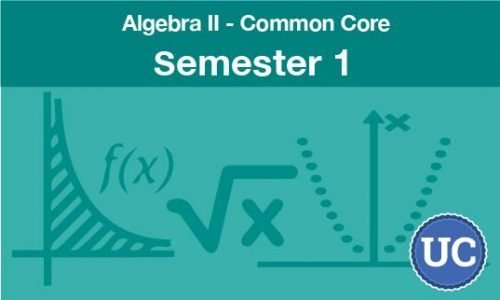 Algebra two common core semester one