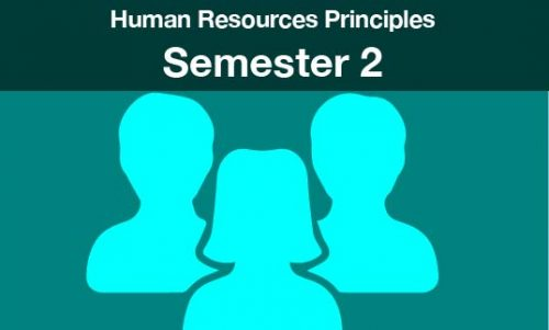 Human Resources Principles Semester two