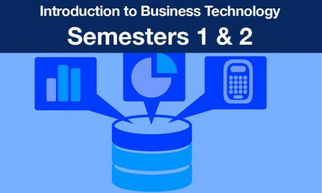 introduction to business technology Semesters one and two