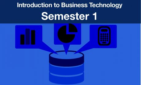introduction to business technology Semester one
