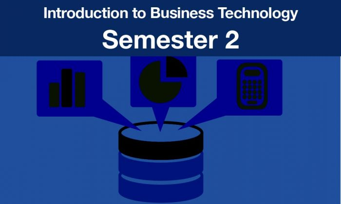 introduction to business technology Semester two